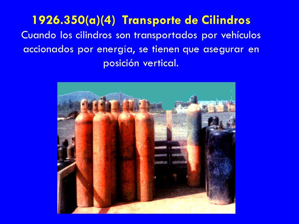 1926.350(a)(4) Transporte de Cilindros