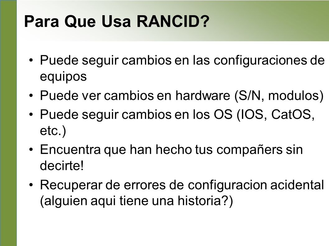What to use it for Para Que Usa RANCID