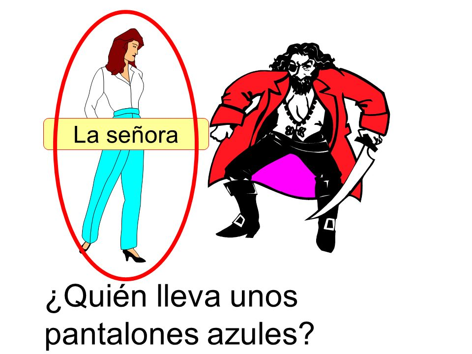 ¿Quién lleva unos pantalones azules