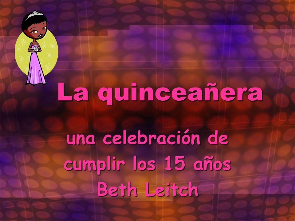 una celebración de cumplir los 15 años Beth Leitch