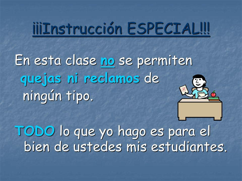 ¡¡¡Instrucción ESPECIAL!!!
