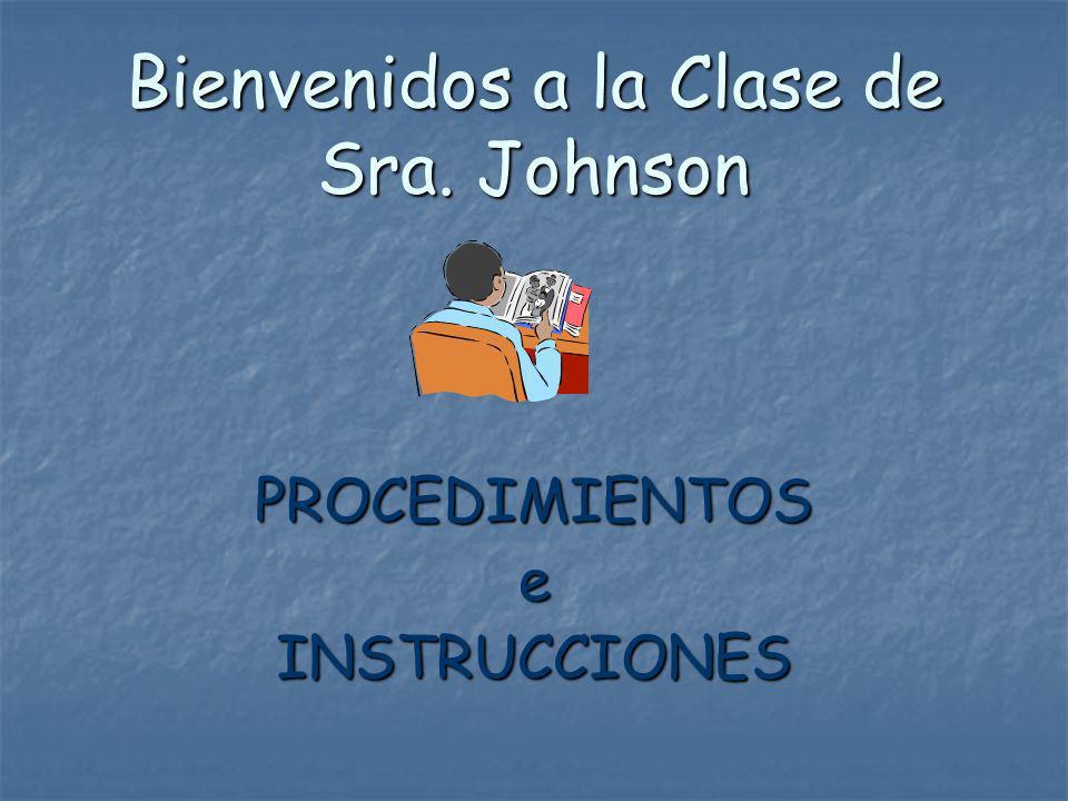 Bienvenidos a la Clase de Sra. Johnson