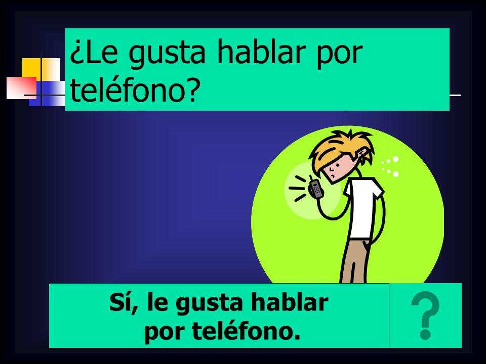 ¿Le gusta hablar por teléfono