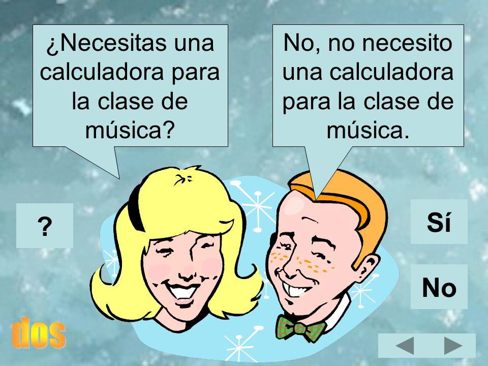 Sí No ¿Necesitas una calculadora para la clase de música