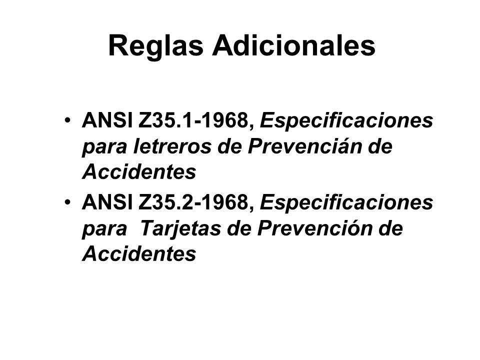 Reglas Adicionales ANSI Z35.1-1968, Especificaciones para letreros de Prevencián de Accidentes.