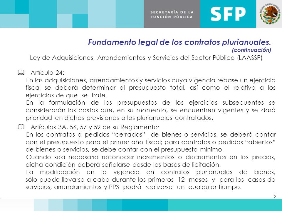 Fundamento legal de los contratos plurianuales.