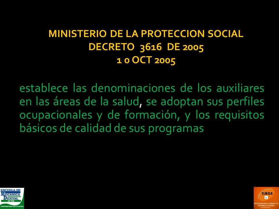 MINISTERIO DE LA PROTECCION SOCIAL DECRETO 3616 DE 2005 1 0 OCT 2005