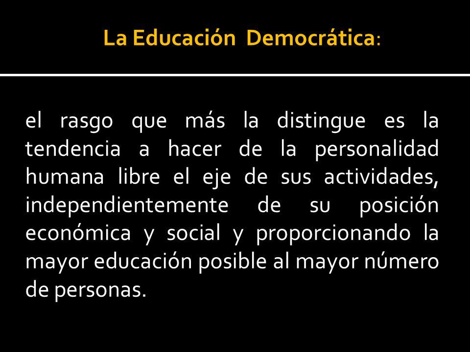 La Educación Democrática: