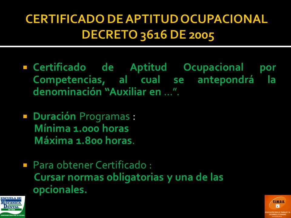 CERTIFICADO DE APTITUD OCUPACIONAL DECRETO 3616 DE 2005