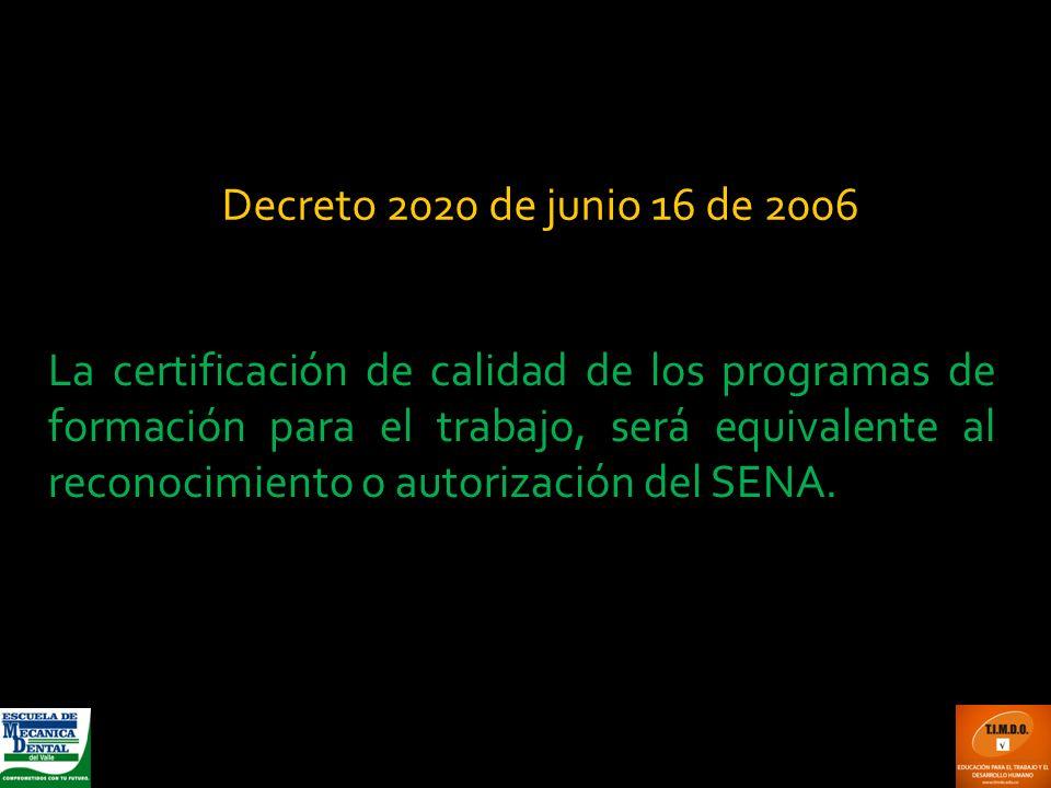 Decreto 2020 de junio 16 de 2006