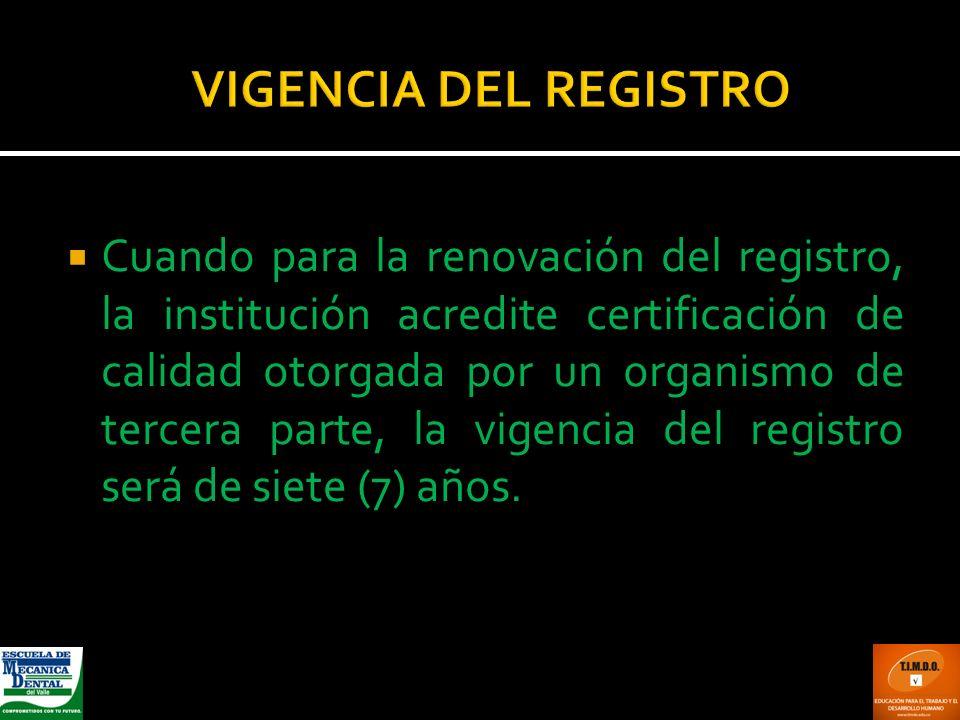 VIGENCIA DEL REGISTRO