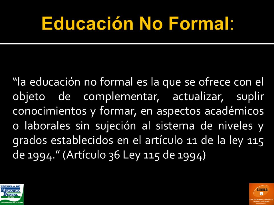 Educación No Formal: