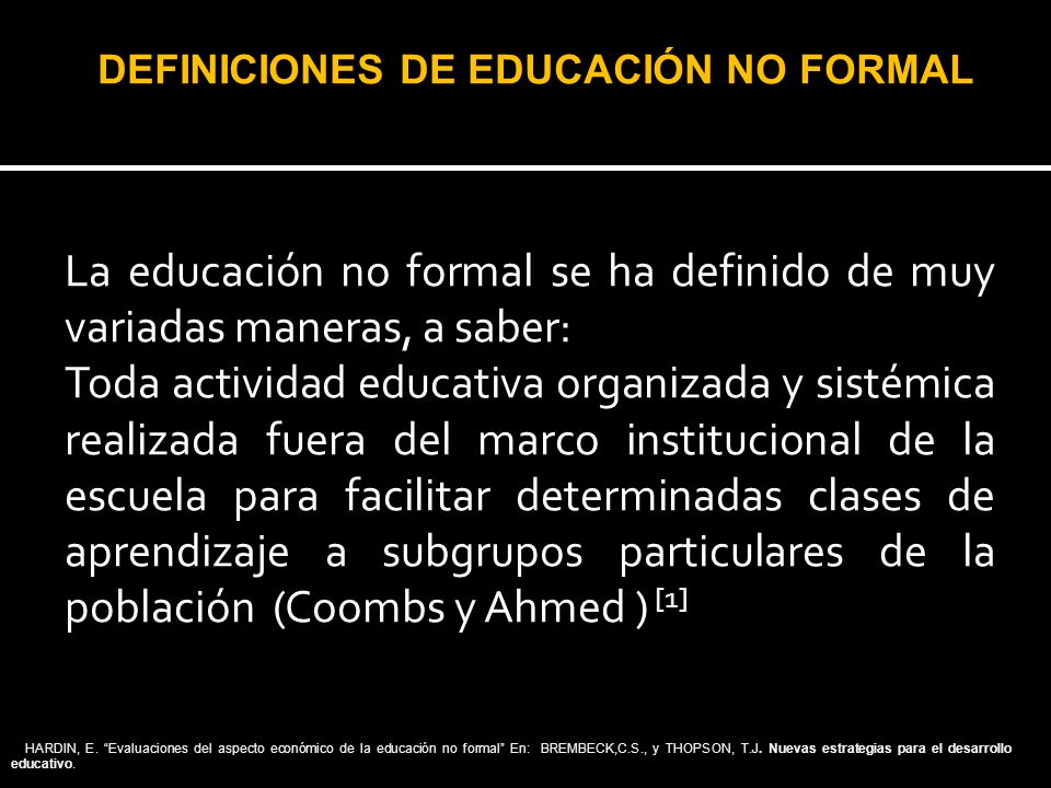 DEFINICIONES DE EDUCACIÓN NO FORMAL