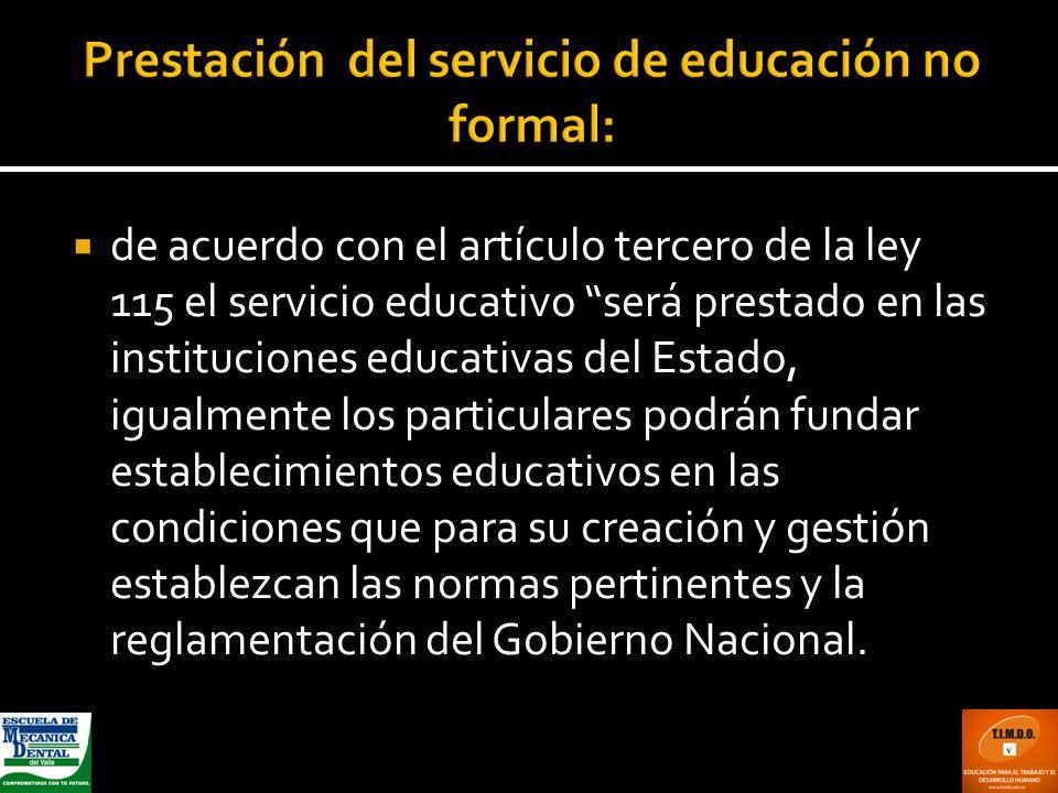 Prestación del servicio de educación no formal: