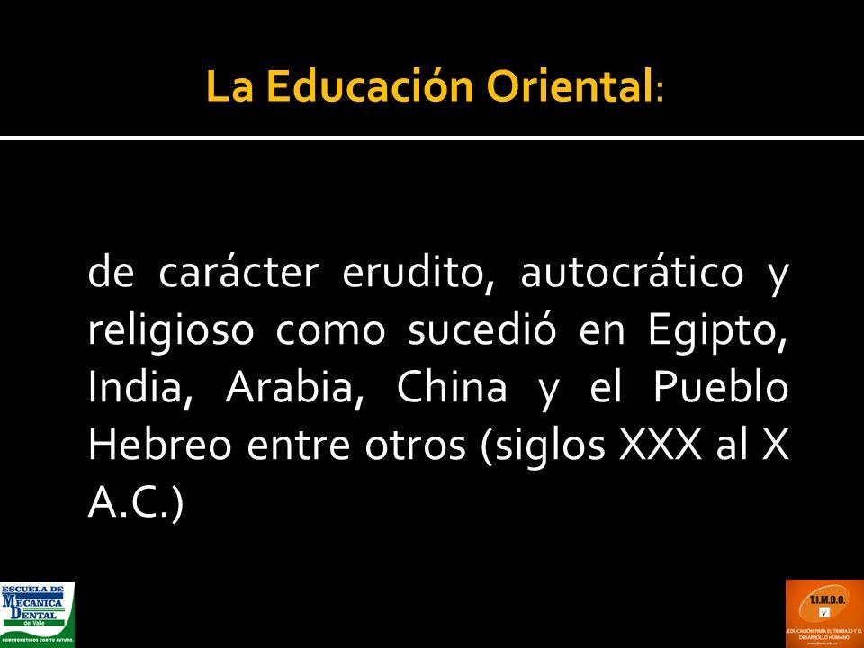 La Educación Oriental: