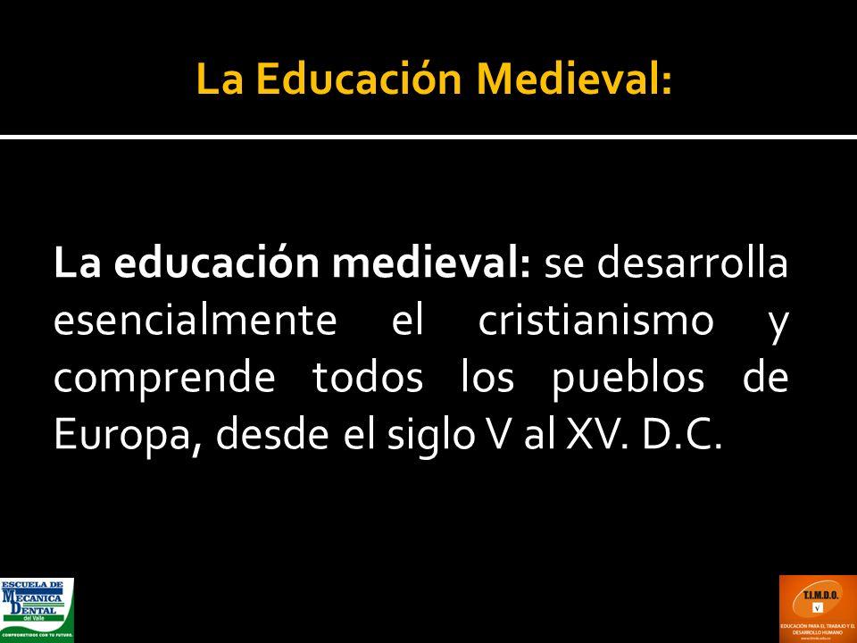La Educación Medieval: