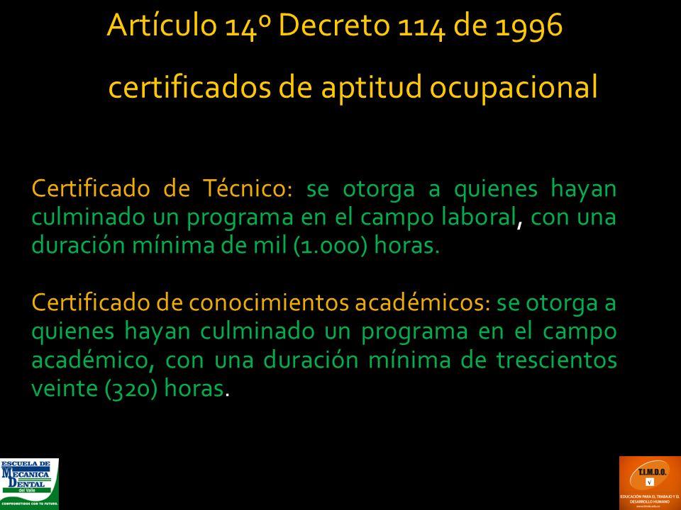 Artículo 14º Decreto 114 de 1996 certificados de aptitud ocupacional