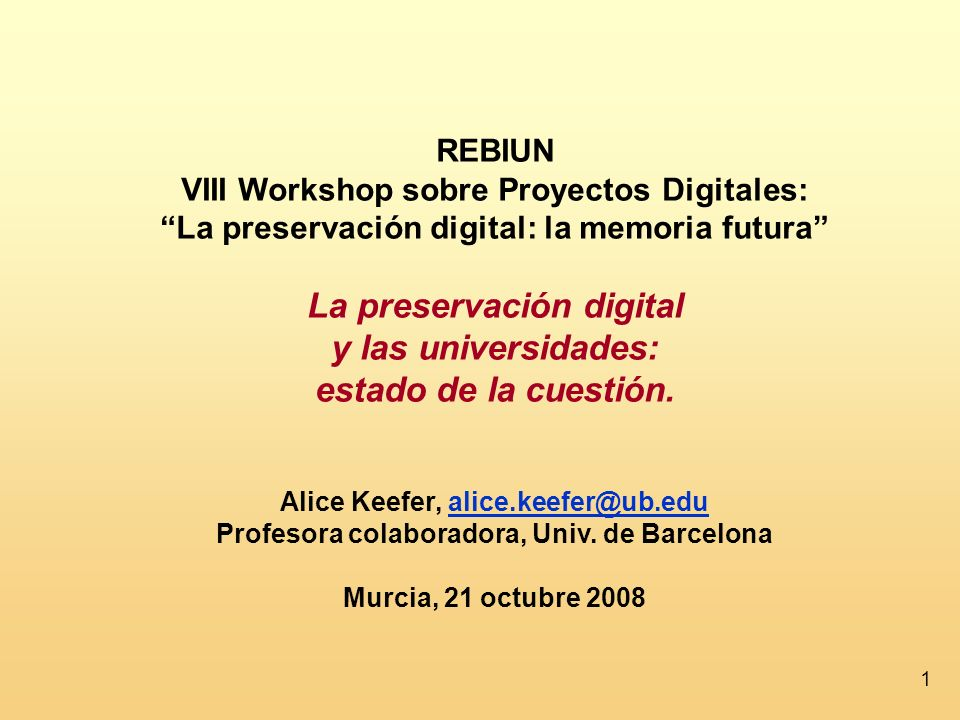 La preservación digital y las universidades: estado de la cuestión.