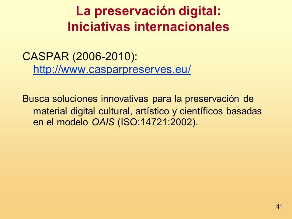La preservación digital: Iniciativas internacionales