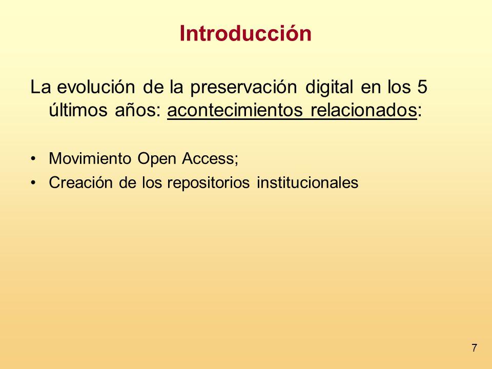 Introducción La evolución de la preservación digital en los 5 últimos años: acontecimientos relacionados: