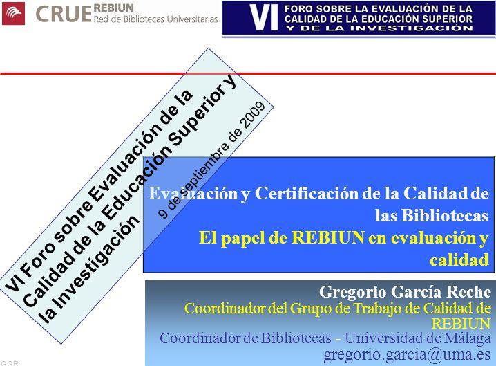 Evaluación y Certificación de la Calidad de las Bibliotecas