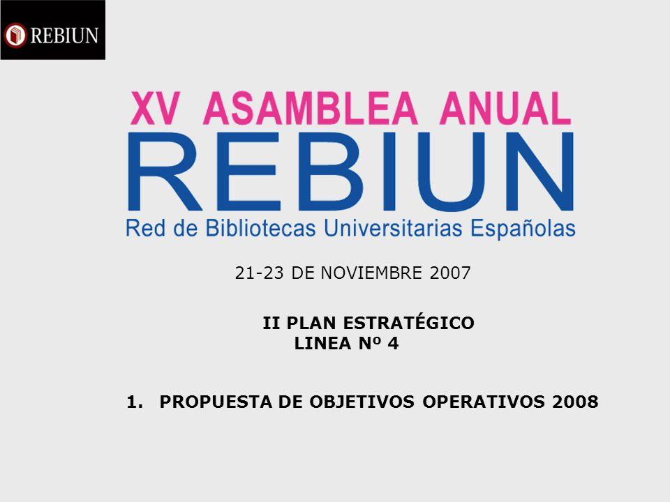 21-23 DE NOVIEMBRE 2007 II PLAN ESTRATÉGICO LINEA Nº 4