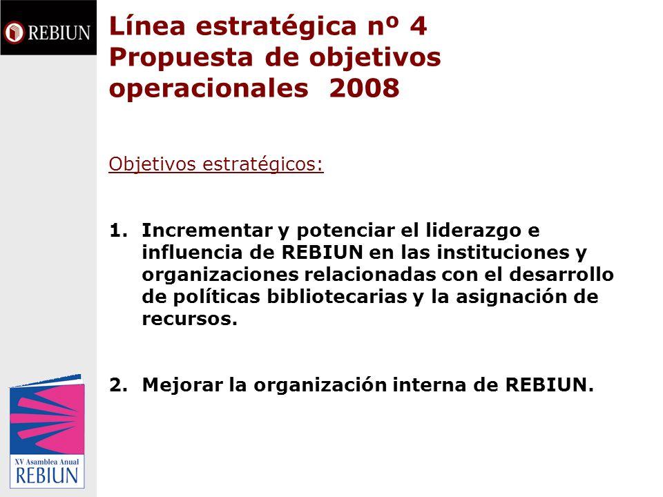 Línea estratégica nº 4 Propuesta de objetivos operacionales 2008