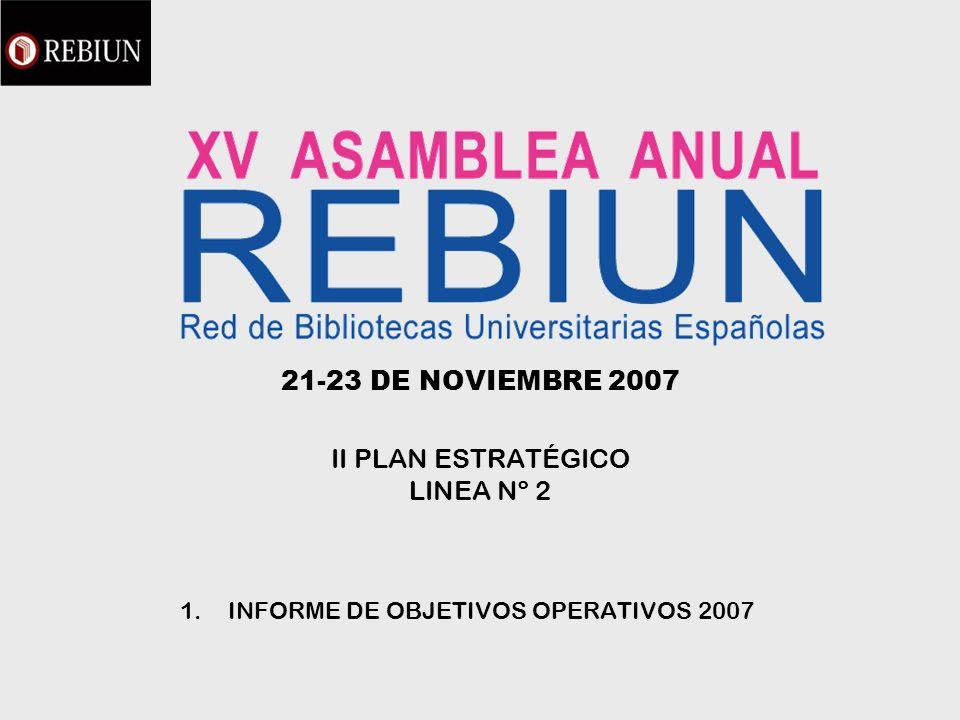 21-23 DE NOVIEMBRE 2007 II PLAN ESTRATÉGICO LINEA Nº 2