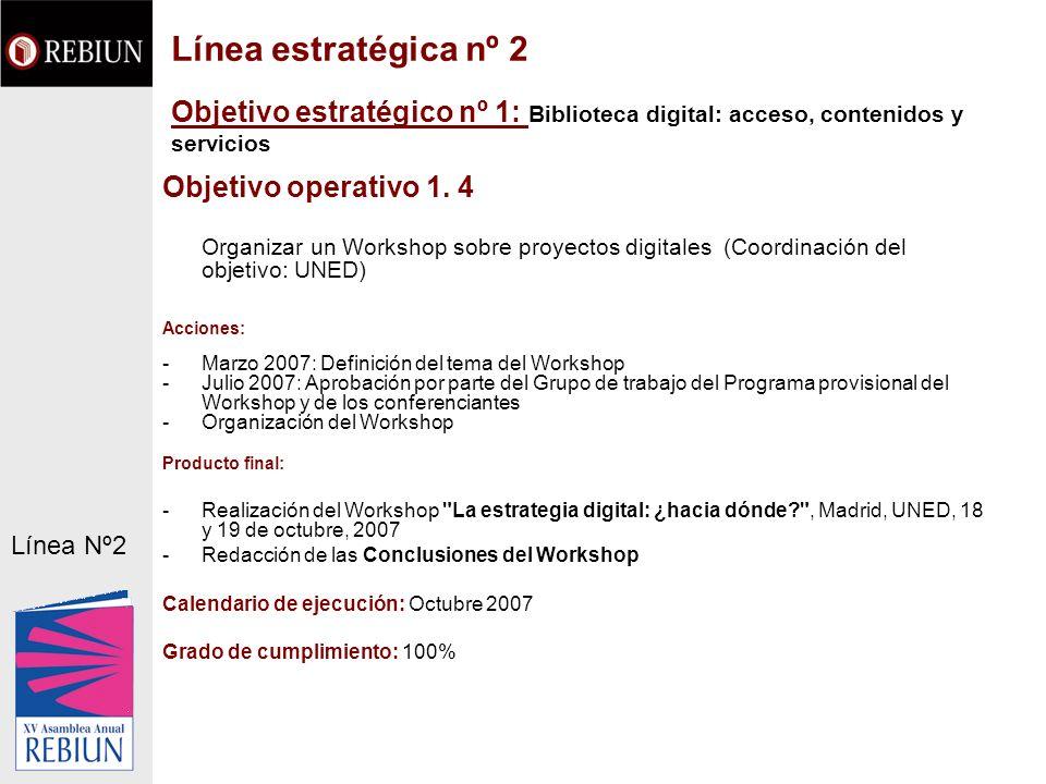 Línea estratégica nº 2 Objetivo estratégico nº 1: Biblioteca digital: acceso, contenidos y servicios.