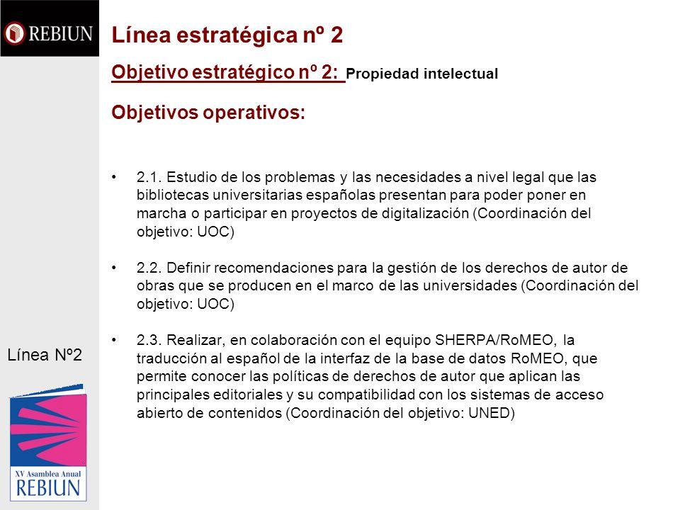 Objetivo estratégico nº 2: Propiedad intelectual Objetivos operativos: