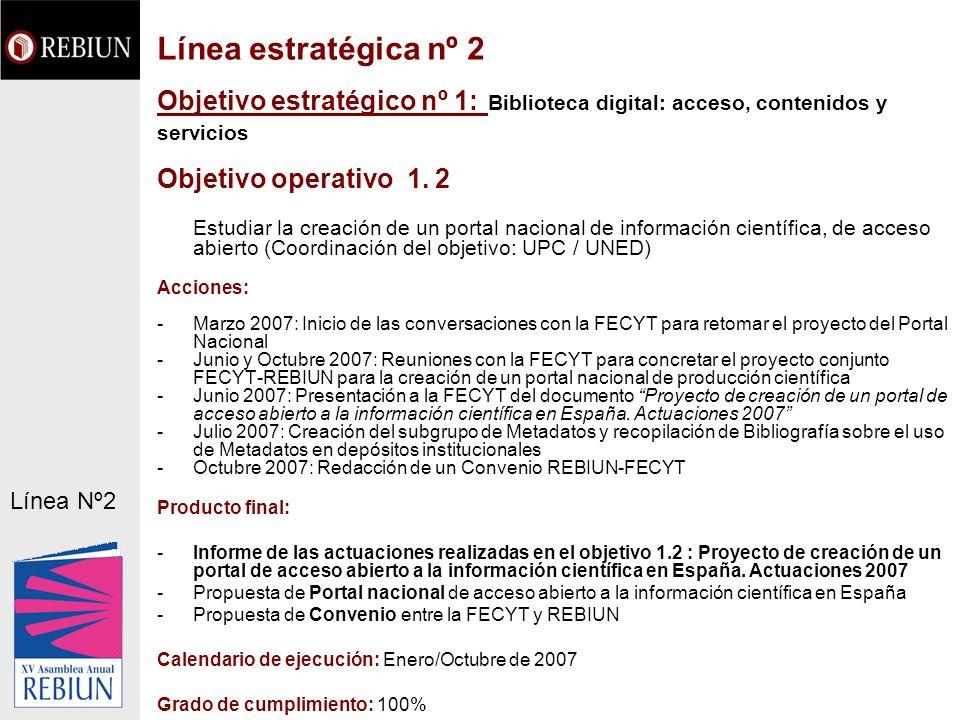 Línea estratégica nº 2Objetivo estratégico nº 1: Biblioteca digital: acceso, contenidos y servicios.