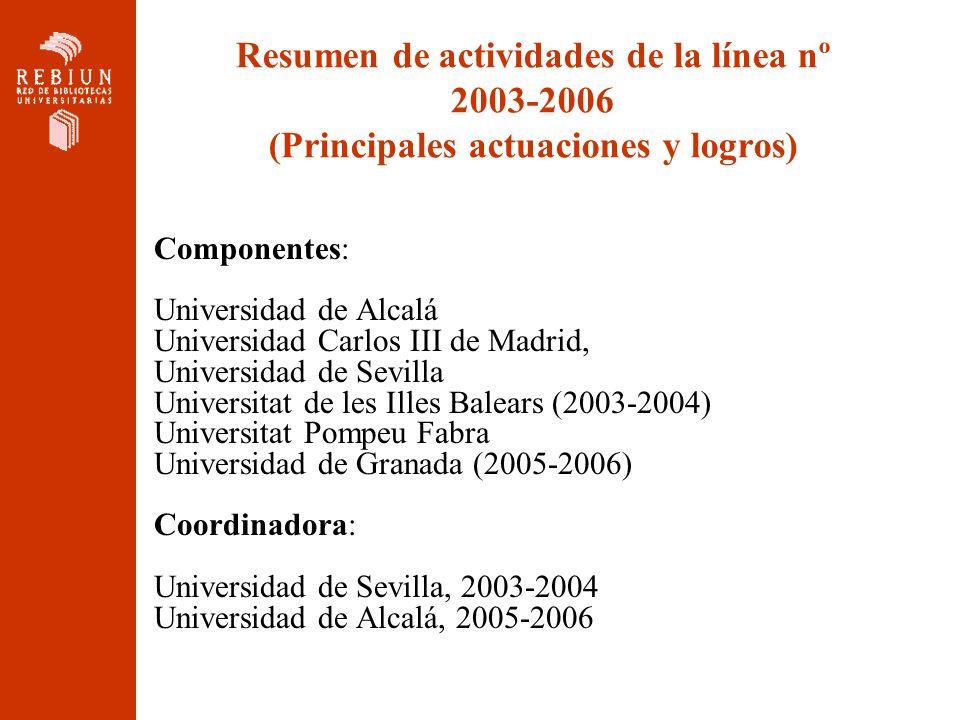 Resumen de actividades de la línea nº 2003-2006 (Principales actuaciones y logros)