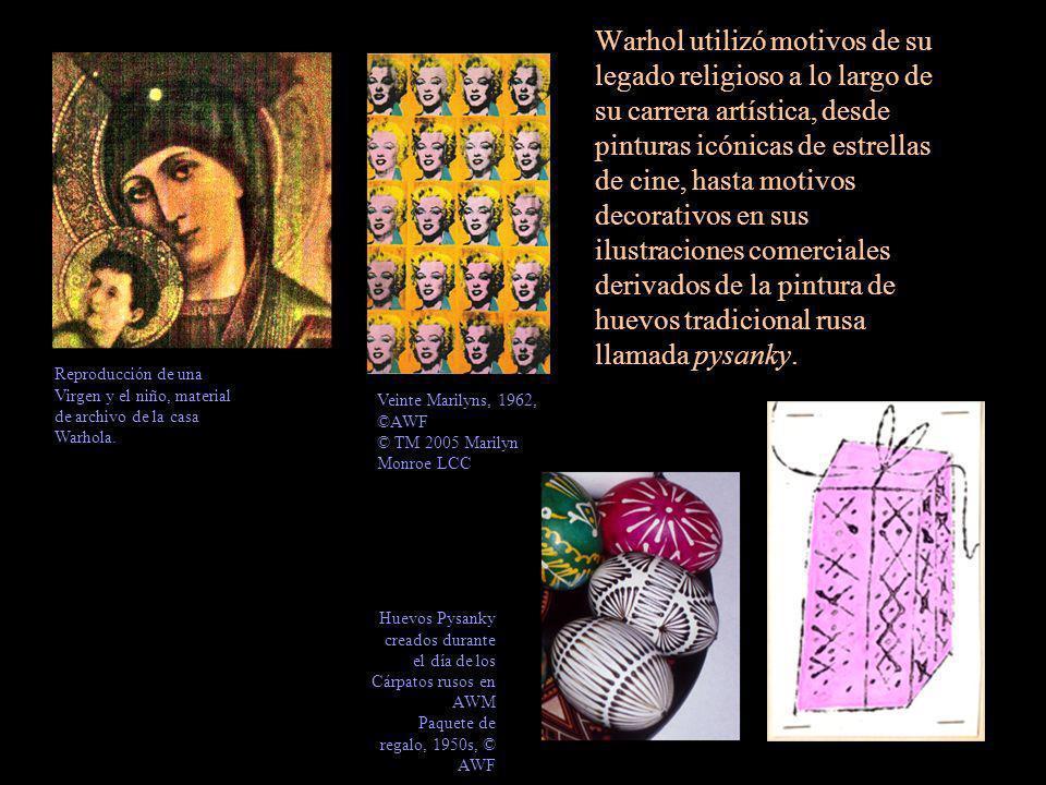 Warhol utilizó motivos de su legado religioso a lo largo de su carrera artística, desde pinturas icónicas de estrellas de cine, hasta motivos decorativos en sus ilustraciones comerciales derivados de la pintura de huevos tradicional rusa llamada pysanky.
