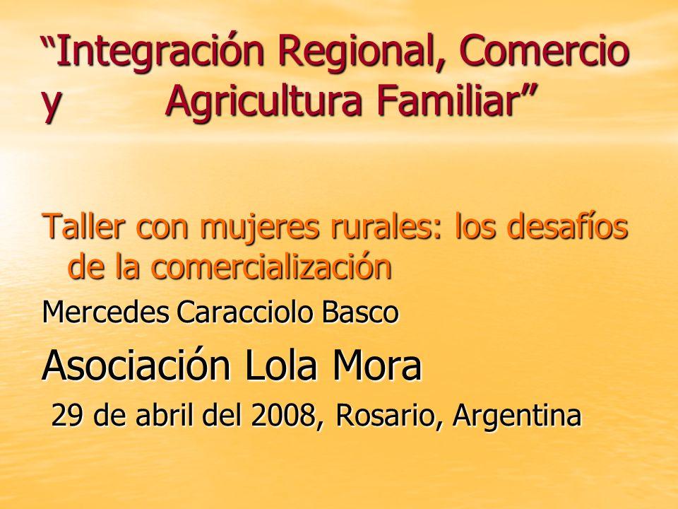 Integración Regional, Comercio y Agricultura Familiar