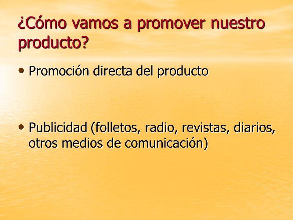 ¿Cómo vamos a promover nuestro producto