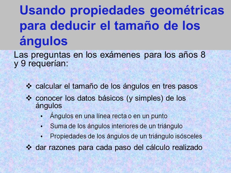 Usando propiedades geométricas para deducir el tamaño de los ángulos