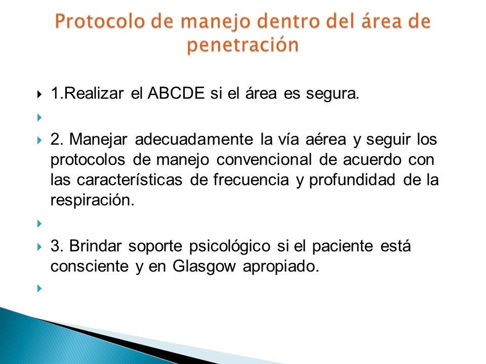 1.Realizar el ABCDE si el área es segura.