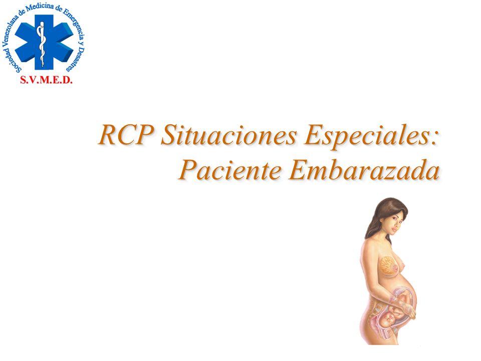 RCP Situaciones Especiales: Paciente Embarazada