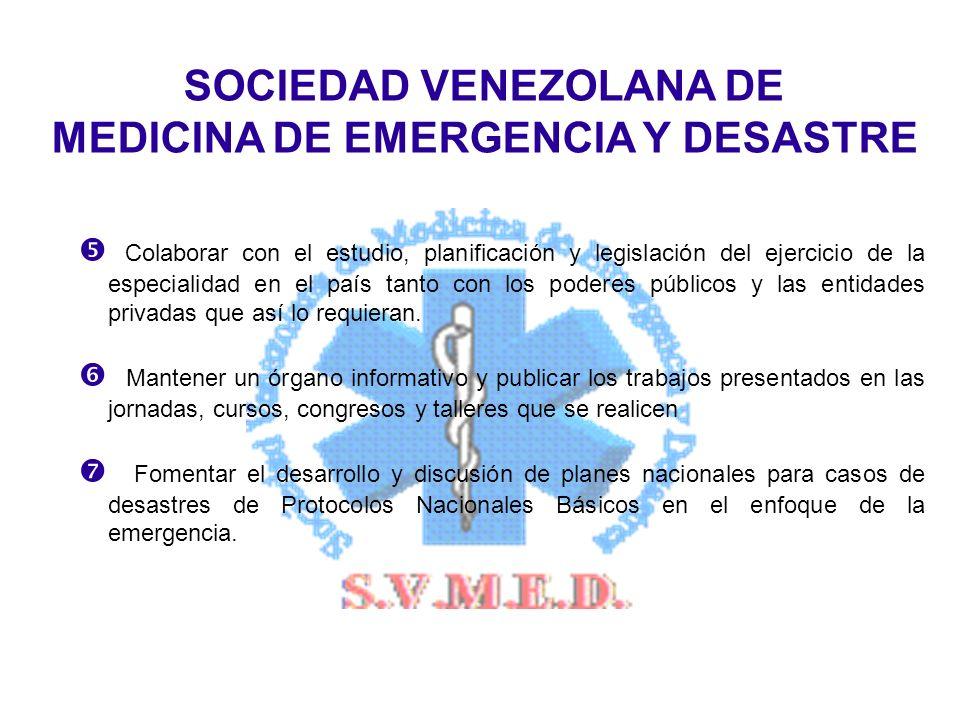 SOCIEDAD VENEZOLANA DE MEDICINA DE EMERGENCIA Y DESASTRE