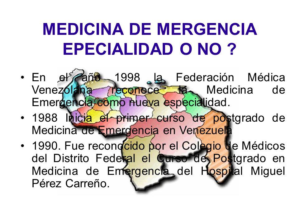 MEDICINA DE MERGENCIA EPECIALIDAD O NO