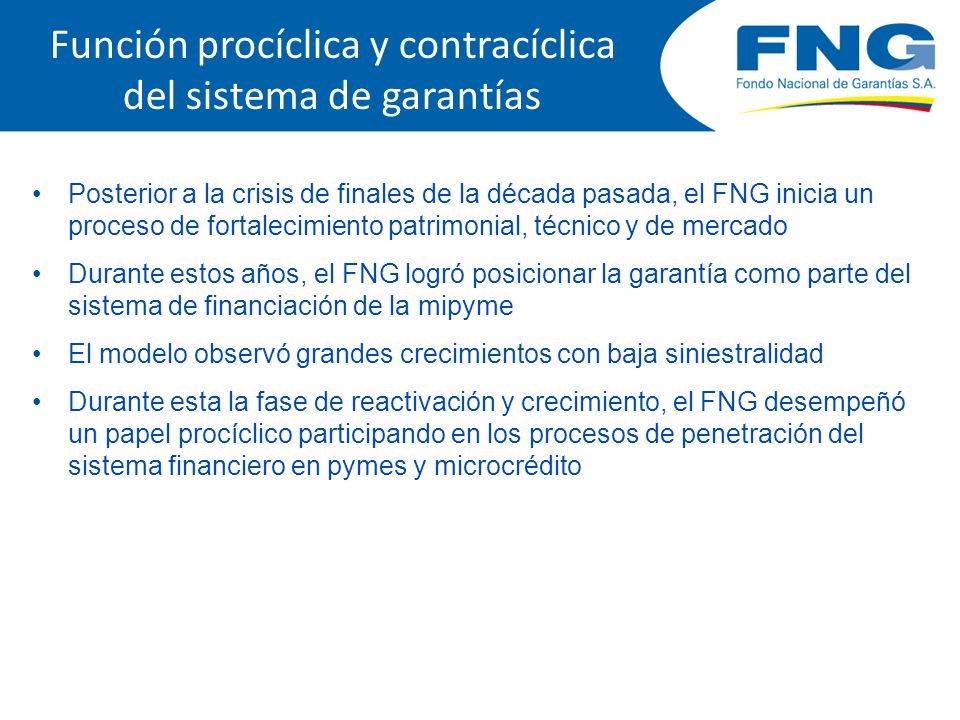 Función procíclica y contracíclica del sistema de garantías