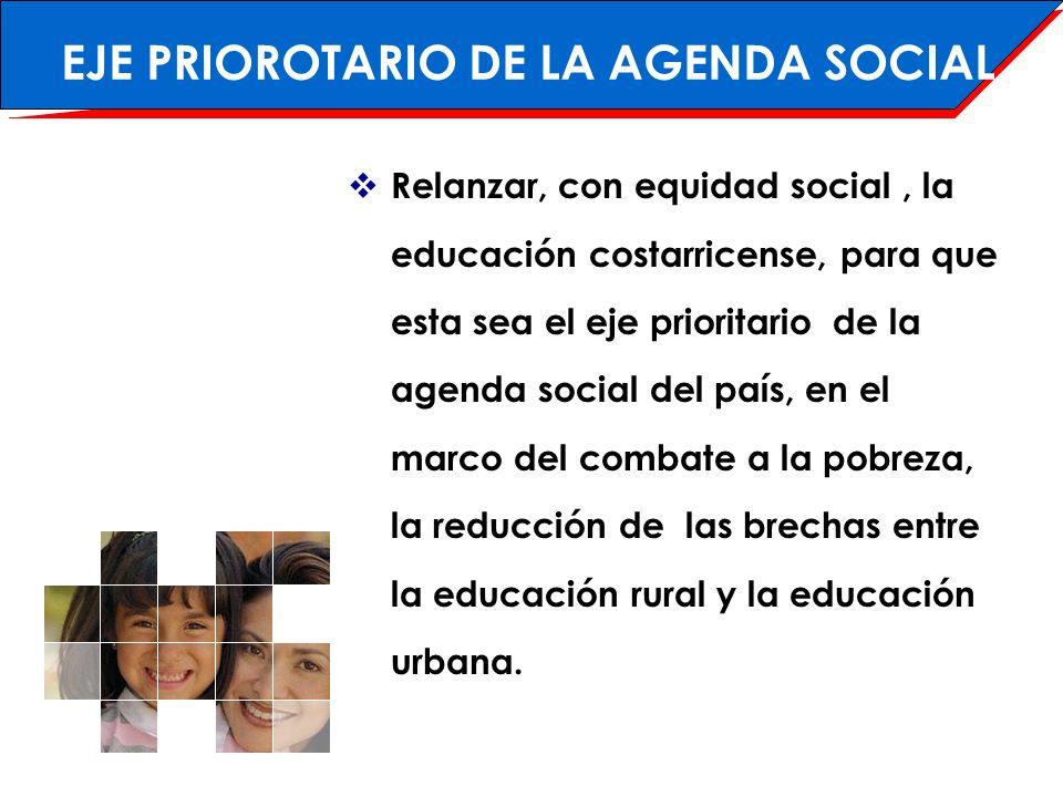 EJE PRIOROTARIO DE LA AGENDA SOCIAL