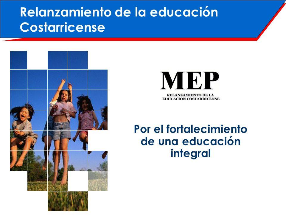 Por el fortalecimiento de una educación integral
