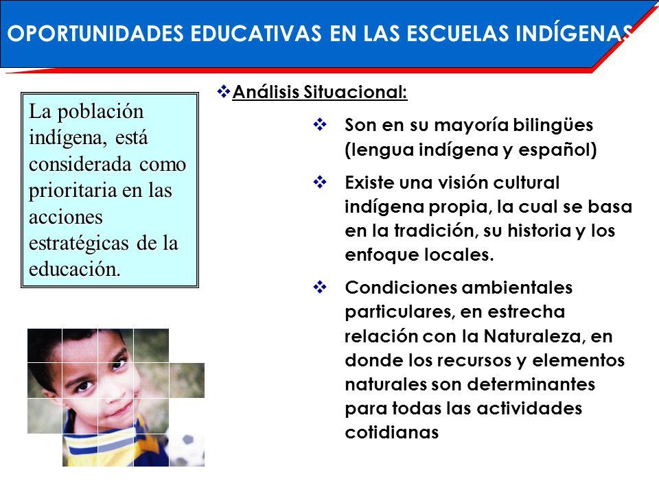 OPORTUNIDADES EDUCATIVAS EN LAS ESCUELAS INDÍGENAS