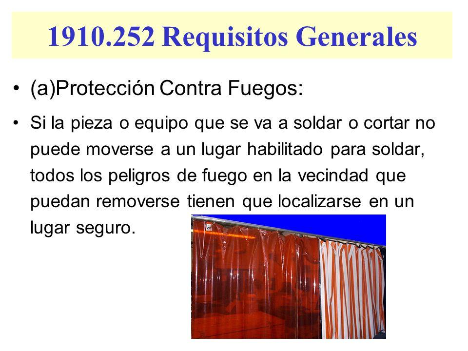 1910.252 Requisitos Generales (a)Protección Contra Fuegos: