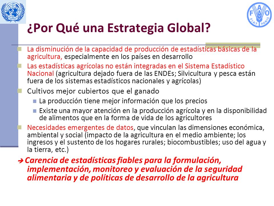 ¿Por Qué una Estrategia Global
