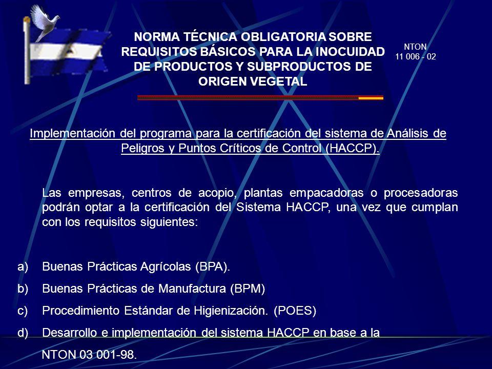 a) Buenas Prácticas Agrícolas (BPA).