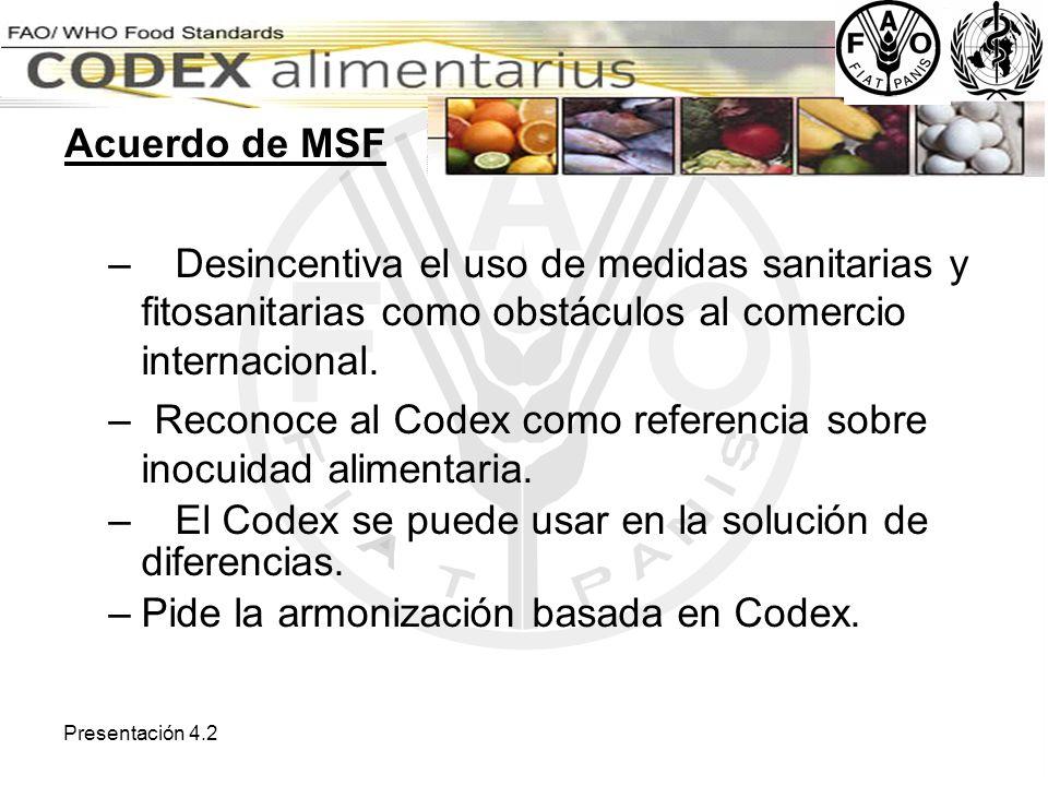 Reconoce al Codex como referencia sobre inocuidad alimentaria.