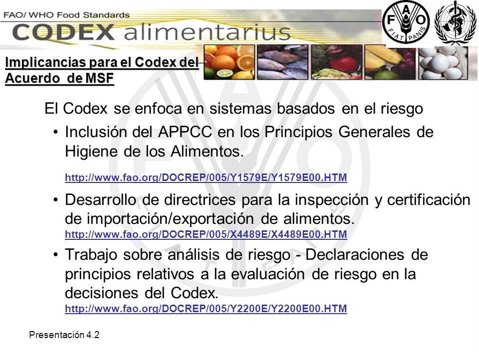 El Codex se enfoca en sistemas basados en el riesgo