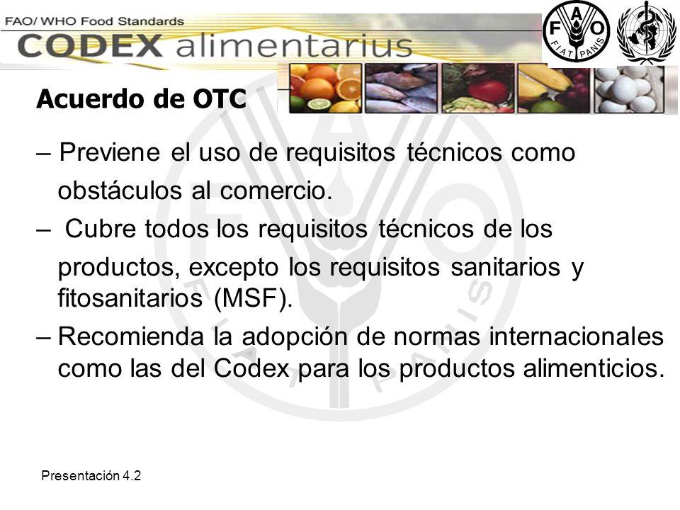 Previene el uso de requisitos técnicos como obstáculos al comercio.